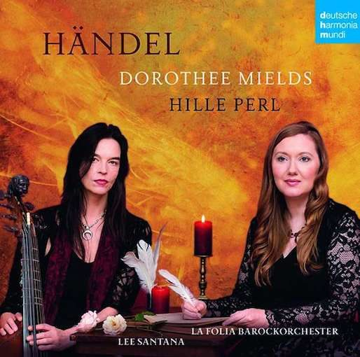 Dorothee Mields & Hille Perl – Händel