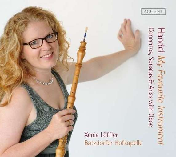 Händel: My Favourite Instrument – Concertos, Sonatas & Arias with Oboe