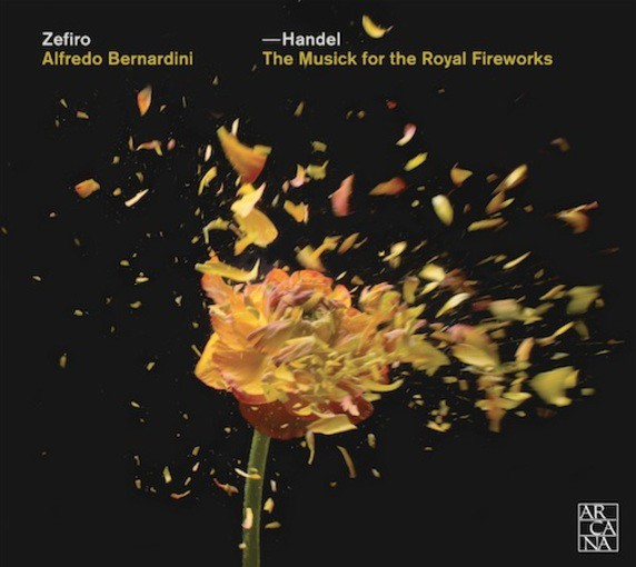 Händel: The Musick for the Royal Fireworks
