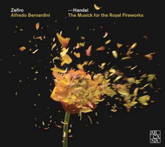 Händel: The Musick for the Royal Fireworks