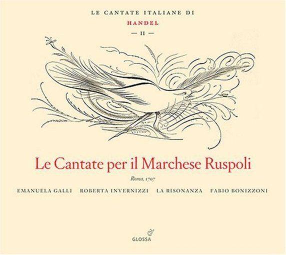 Händel: Le Cantate per il Marchese Ruspoli