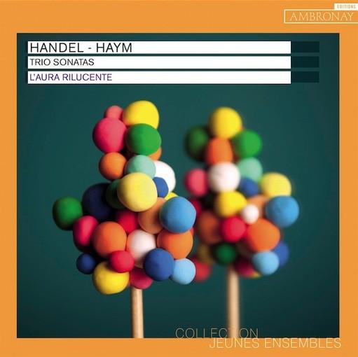 Händel & Haym: Trio Sonatas