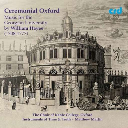 Hayes: Ceremonial Oxford – Music for the Georgian University