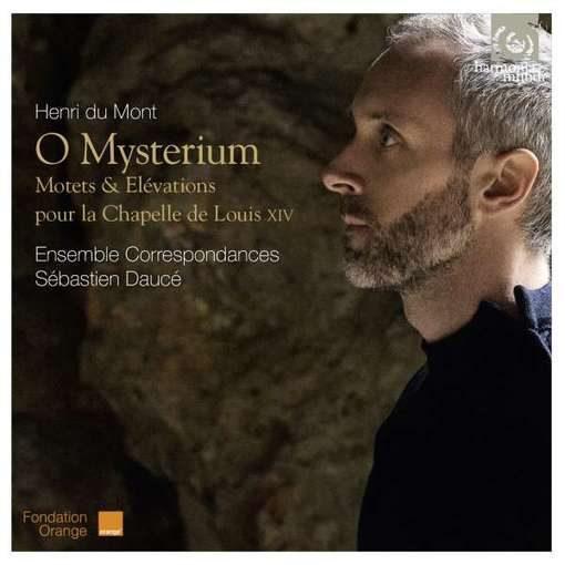 Du Mont: O Mysterium – Motets & Élévations pour la Chapelle de Louis XIV