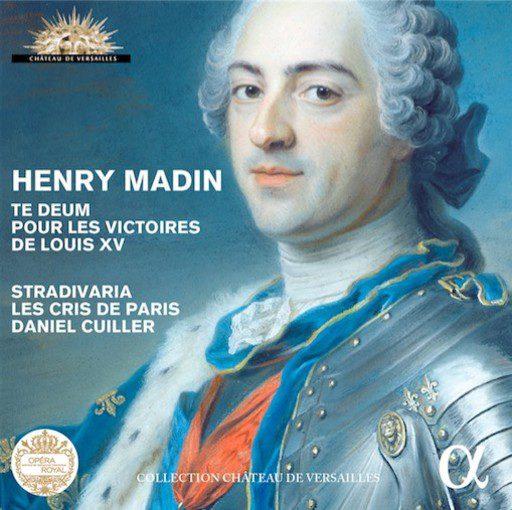 Madin: Te Deum pour les victoires de Louis XV