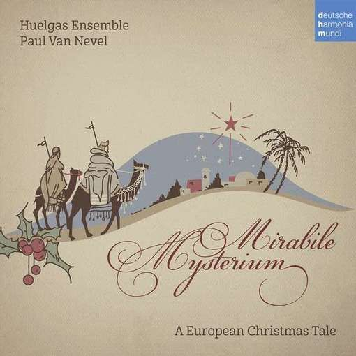 Mirabile Mysterium – A European Christmas Tale