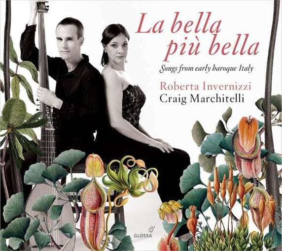 La bella più bella • Songs from Early Baroque Italy