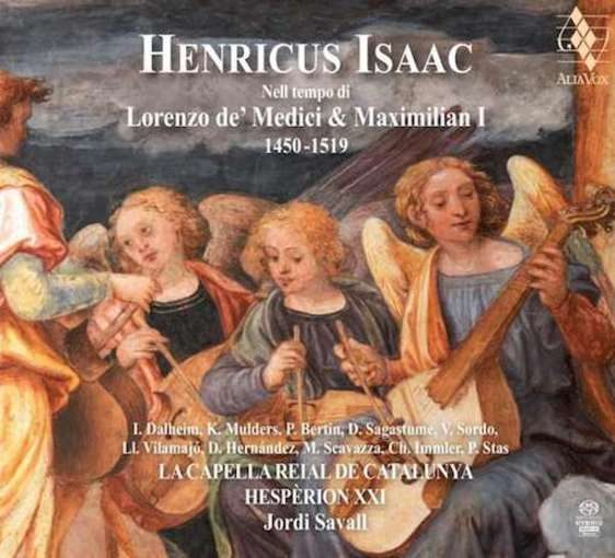 Isaac: Nell tempo di Lorenzo de' Medici & Maximilian I