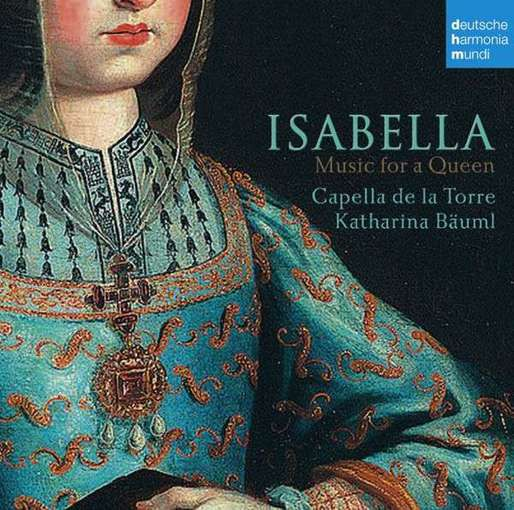 Isabella – Music for a Queen