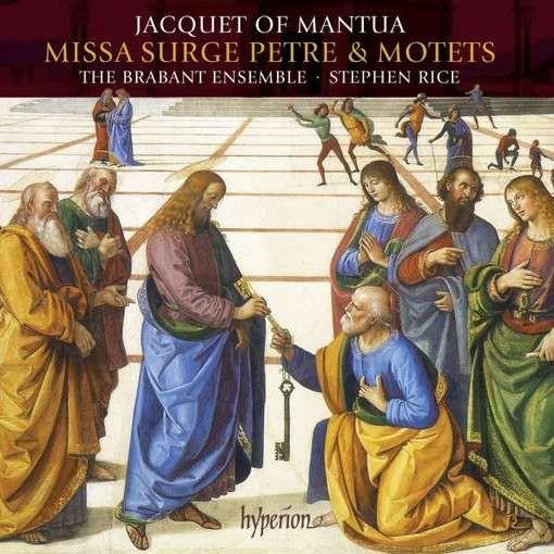 Jacquet van Mantua: Missa Surge Petre & Motets