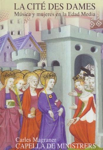 La cité des dames – Música y mujeres en la Edad Media