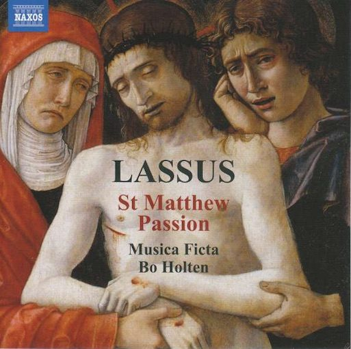 Lassus: St Matthew Passion