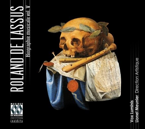 Lassus l'Européen – Biographie musicale vol. V