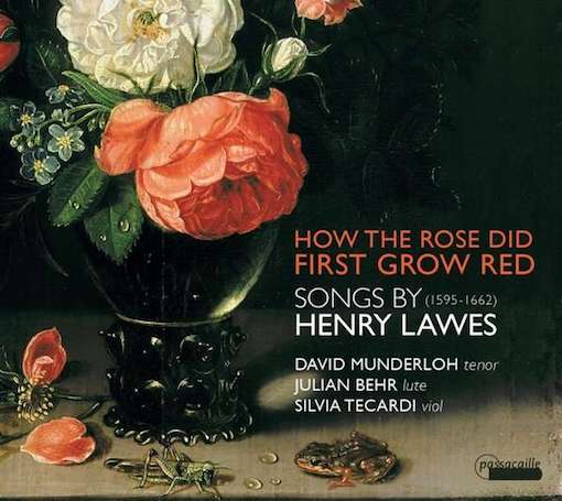 Henry Lawes: How the Rose did First Grow Red