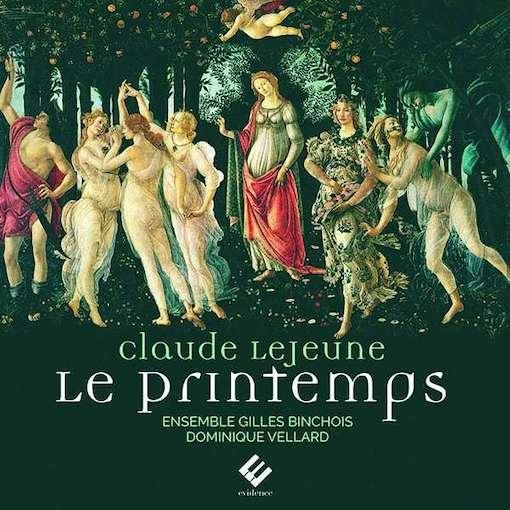 Claude Le Jeune: Le Printemps