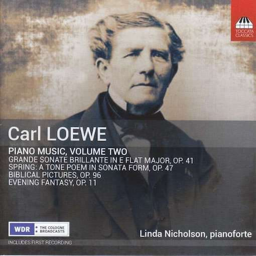 Loewe: Piano Music, Volume two