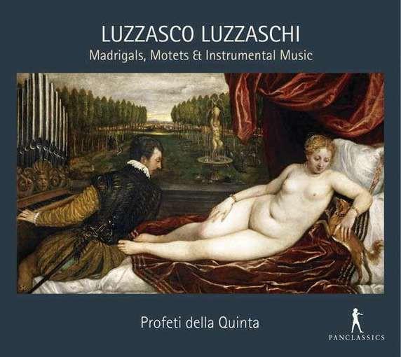 Luzzaschi: Madrigals, Motets & Instrumental Music