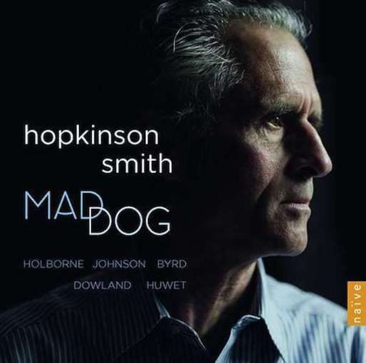Hopkinson Smith – Mad Dog