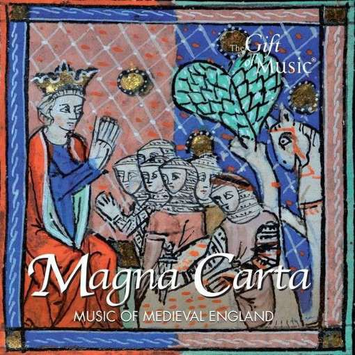 Magna Carta – Music of Medieval England