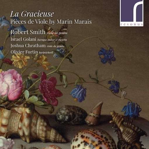 Marais: La Gracieuse