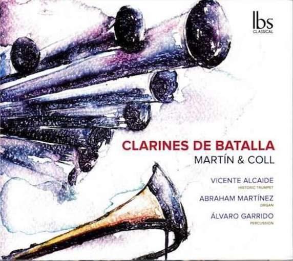 Martín y Coll: Clarines de Batalla