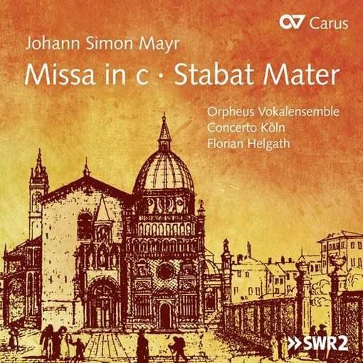 Mayr: Missa in c, Stabat Mater