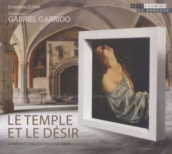 Mazzocchi: Le Temple et le Désir
