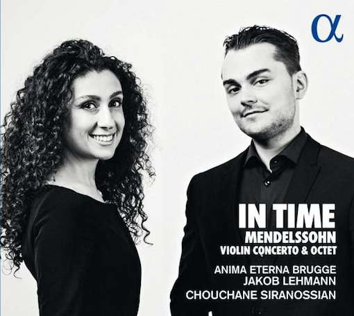 Mendelssohn: In Time – Violin Concerto and Octet