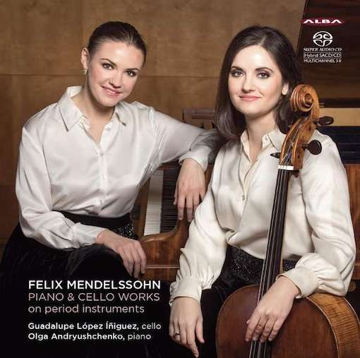Mendelssohn: Works for Piano & Cello
