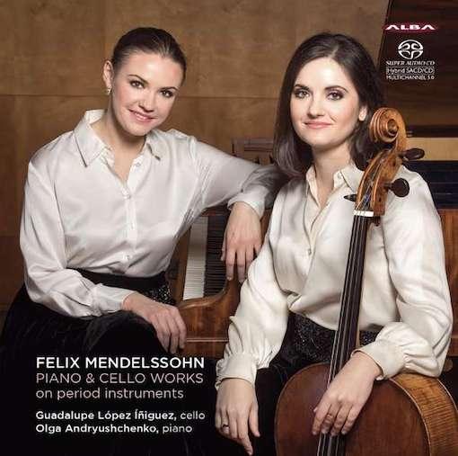 Mendelssohn: Works for Piano & Cello