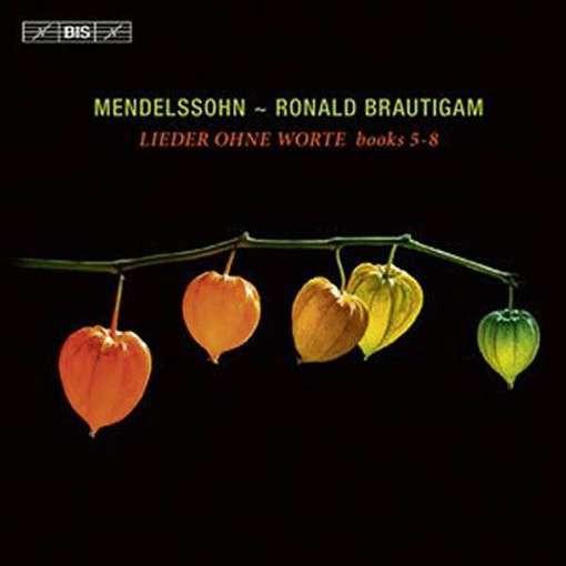 Mendelssohn: Lieder ohne Worte – Books 5-8
