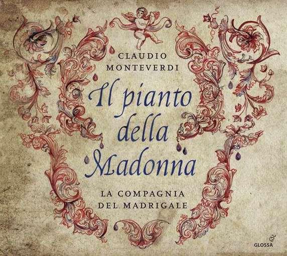 Monteverdi: Il pianto della Madonna – Composizioni spirituali