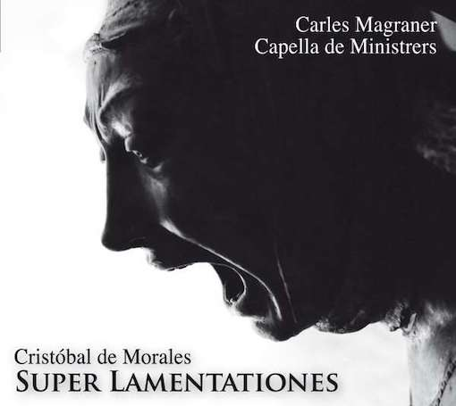 De Morales: Super Lamentationes