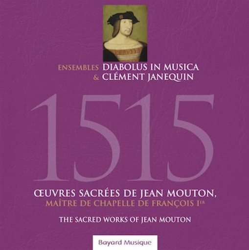 Mouton: 1515 – The Sacred Works