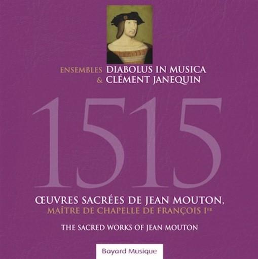Mouton: 1515 – The Sacred Works