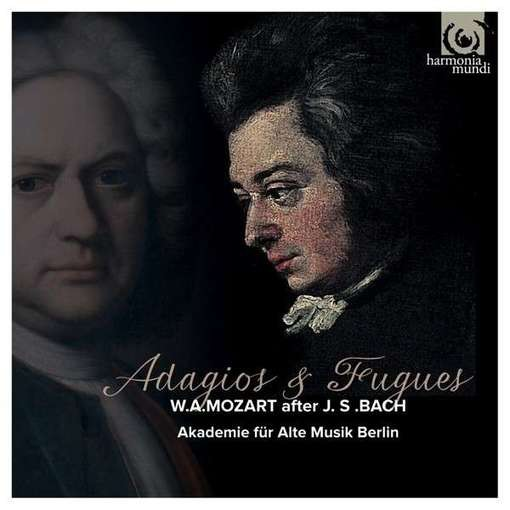 W.A. Mozart after J.S. Bach – Adagios & Fugues