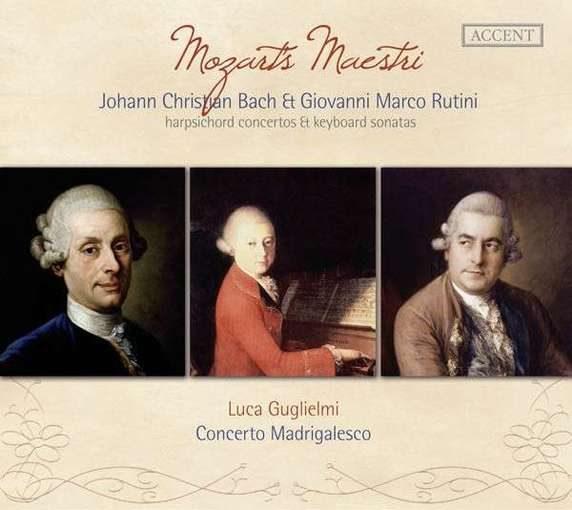 Mozart's Maestri – Harpsichord Concertos After J. Chr. Bach & Keyboard Sonatas by G.M. Rutini