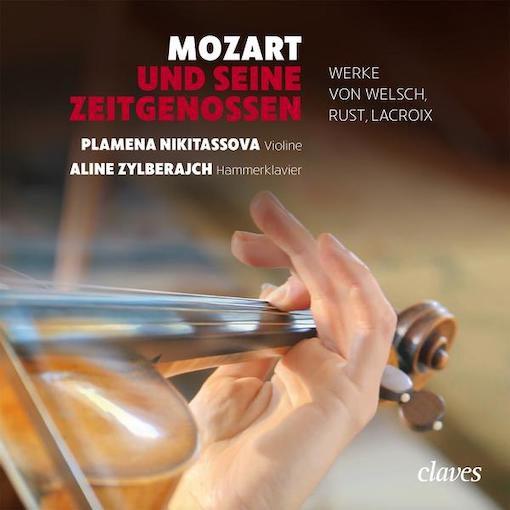 Mozart und seine Zeitgenossen – Werke von Welsch, Rust, Lacroix