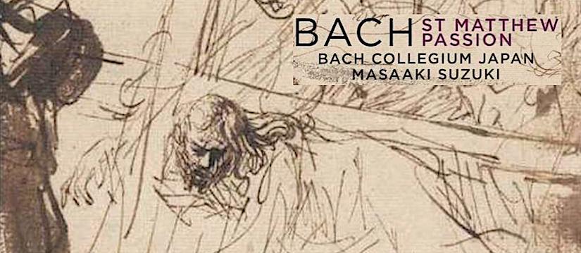 Nieuwe versie Matthäus-Passion door Bach Collegium Japan