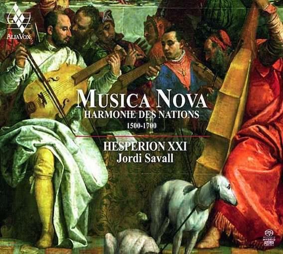 Musica Nova – Harmonie des Nations 1500-1700