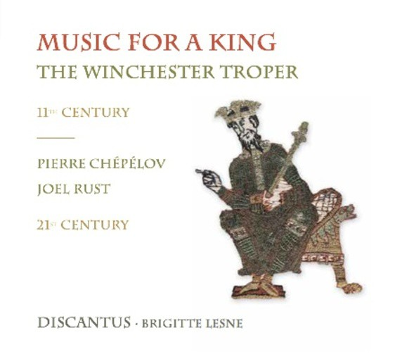Music for a King – The Winchester Troper