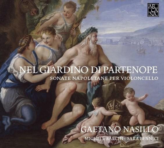 Nel Giardino di Partenope – Sonate Napoletane per Violoncello