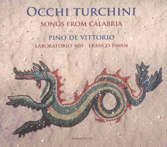 Occhi Turchini, Songs from Calabria