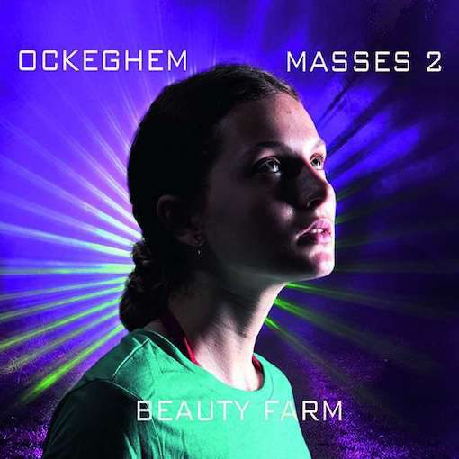 Ockeghem: Masses 2