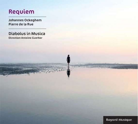 Ockeghem & Pierre de la Rue: Requiem