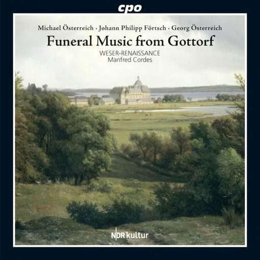 Abschied und Ewigkeit – Funeral Music from Gottorf