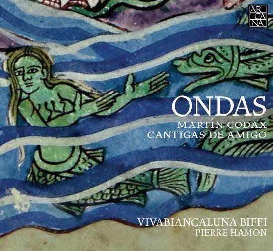 Codax: ONDAS – Cantigas de Amigo