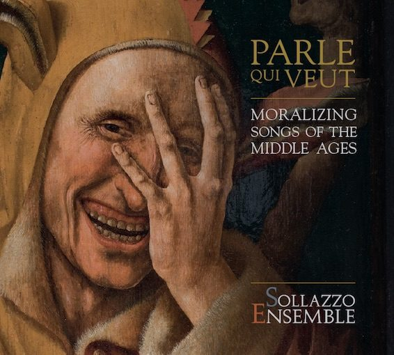 Parle qui veut – Moralizing Songs of the Middle Ages