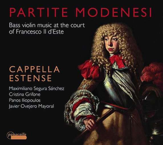 Partite modenesi – Bass Violin Music at the Court of Francesco II d'Este