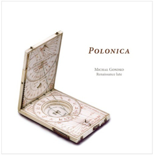 Polonica – Lute Music with Polish Connections around 1600